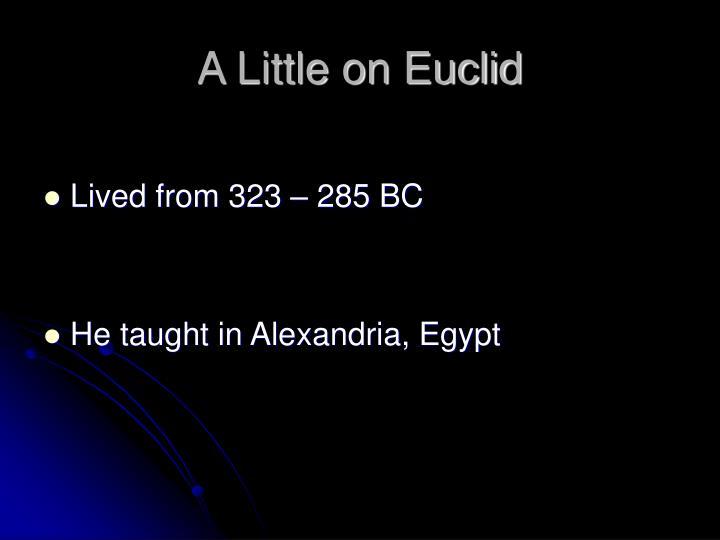 A little on euclid