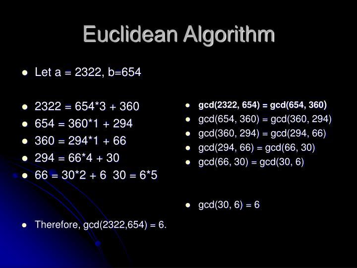 Let a = 2322, b=654