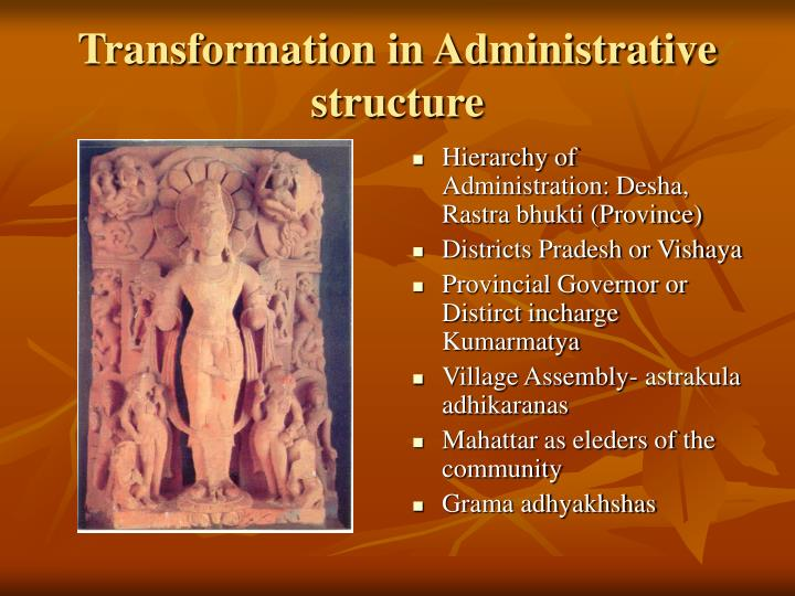 Transformation in Administrative structure