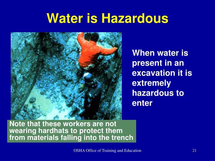 Water is Hazardous