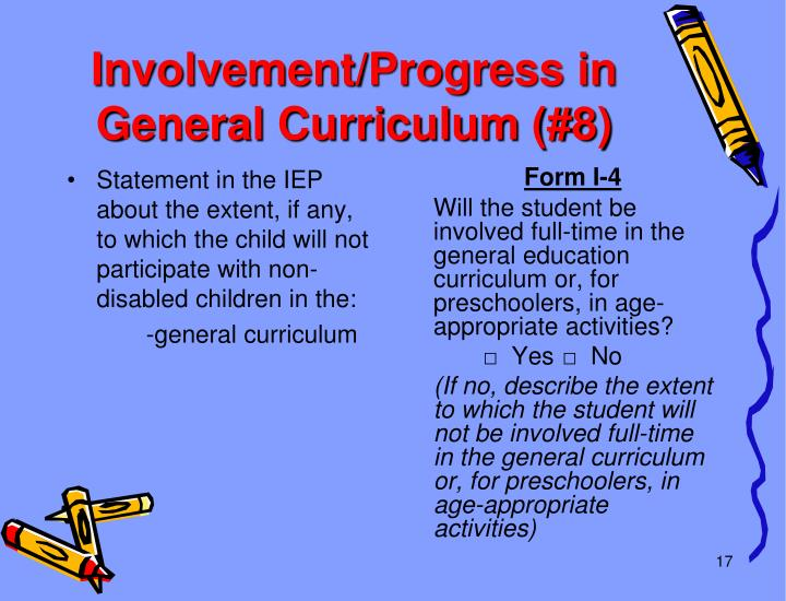 Involvement/Progress in General Curriculum (#8)