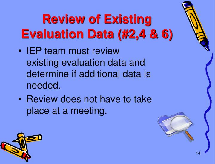 Review of Existing Evaluation Data (#2,4 & 6)