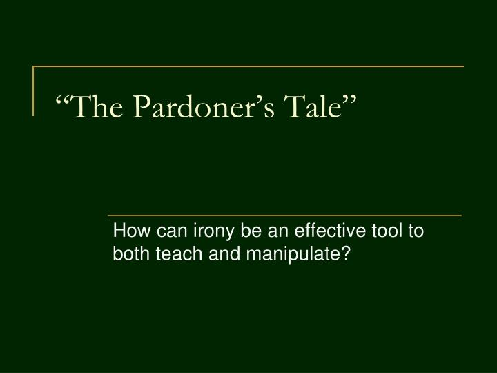an analysis of how evil and death are connected with each other in the pardoners prologue and tale c