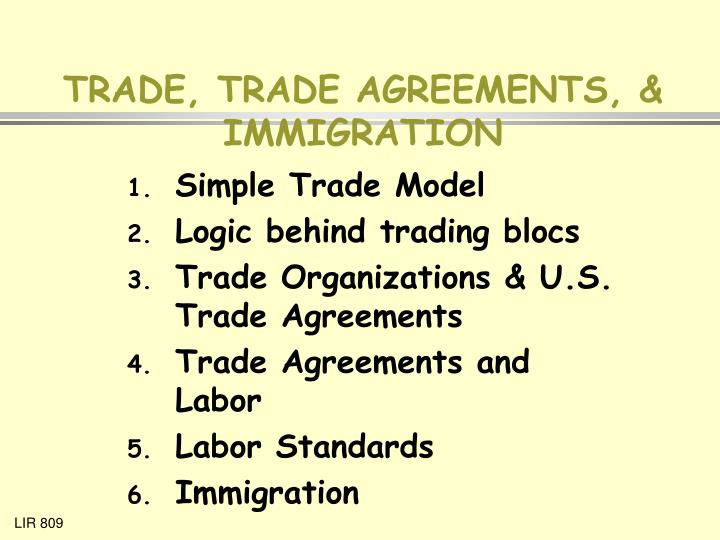 trade trade agreements immigration n.