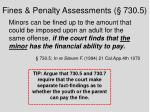 fines penalty assessments 730 5