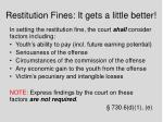 restitution fines it gets a little better
