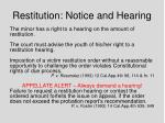 restitution notice and hearing
