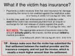 what if the victim has insurance