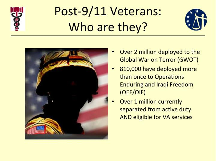 Post 9 11 veterans who are they