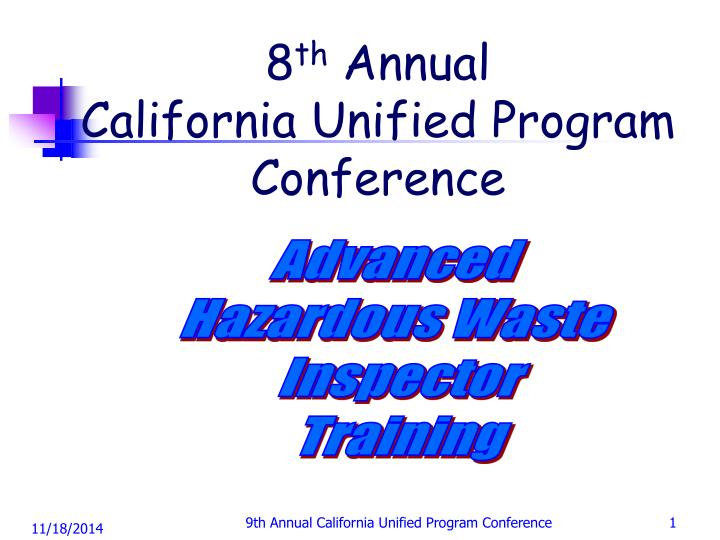8 th annual california unified program conference n.