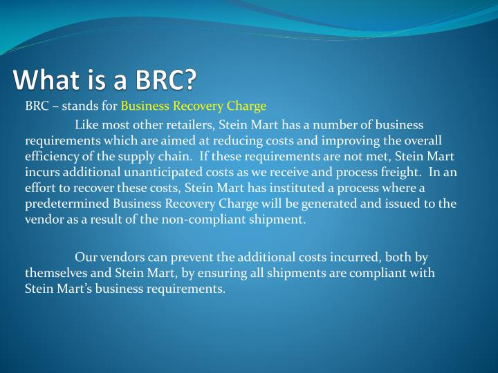 What is a brc