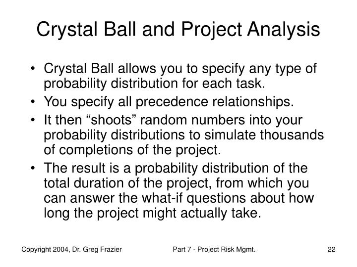 an analysis of crystals ball Crystal ball 2000 professional edition is a desktop software suite that features spreadsheet-based analysis tools for monte carlo simulation (crystal ball), time-series forecasting (cb predictor), and optimization (optquest).