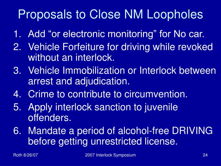 Proposals to Close NM Loopholes