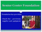 senior center foundation10