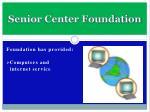 senior center foundation5
