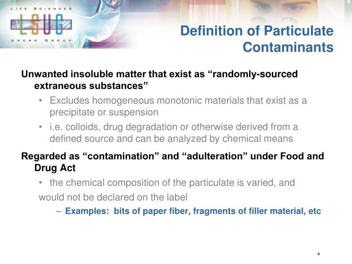 Definition of particulate contaminants