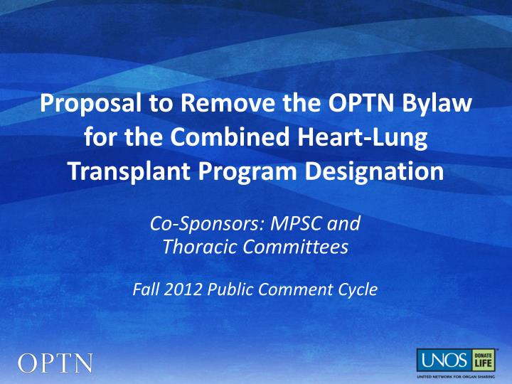 Proposal to remove the optn bylaw for the combined heart lung transplant program designation