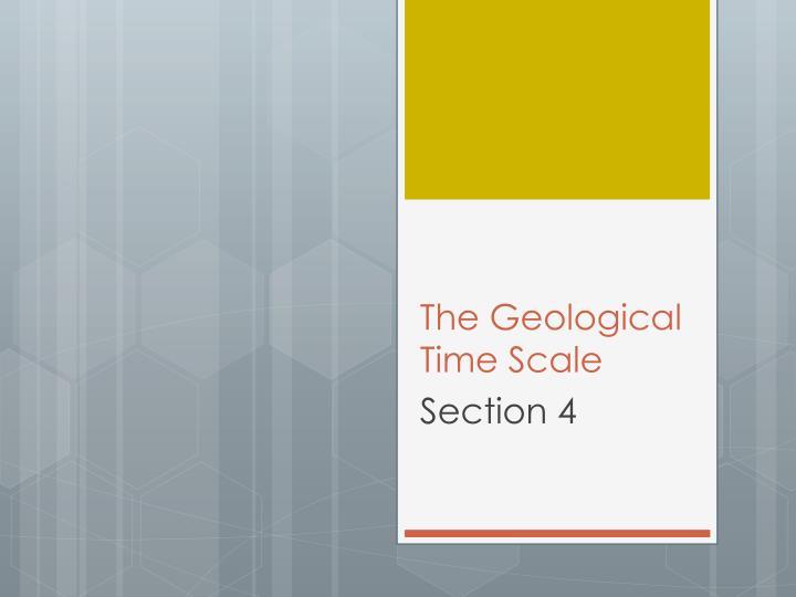 The Geological Time Scale