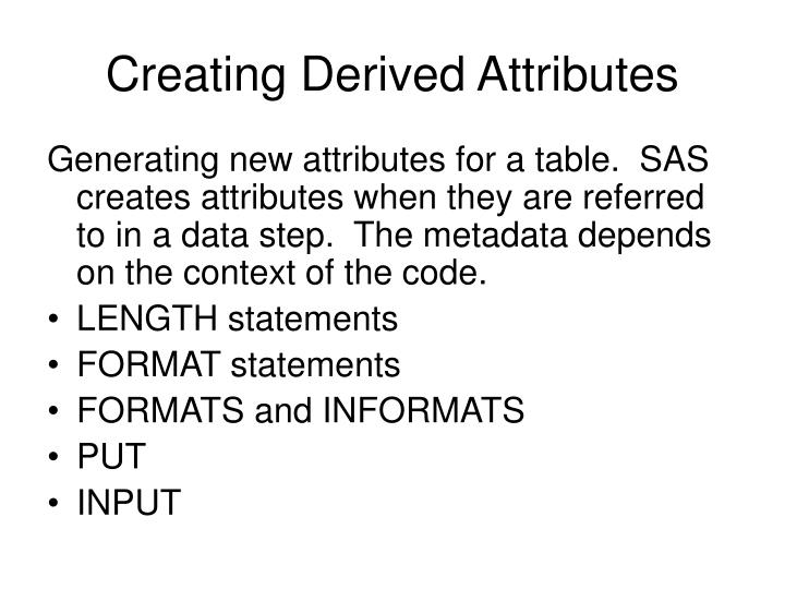 Creating Derived Attributes