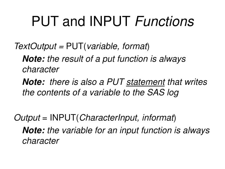 PUT and INPUT