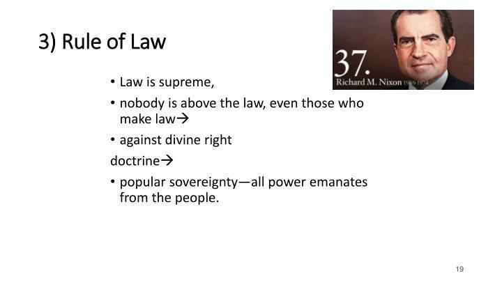 3) Rule of Law