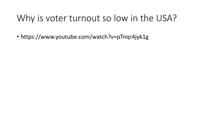 Why is voter turnout so low in the USA?