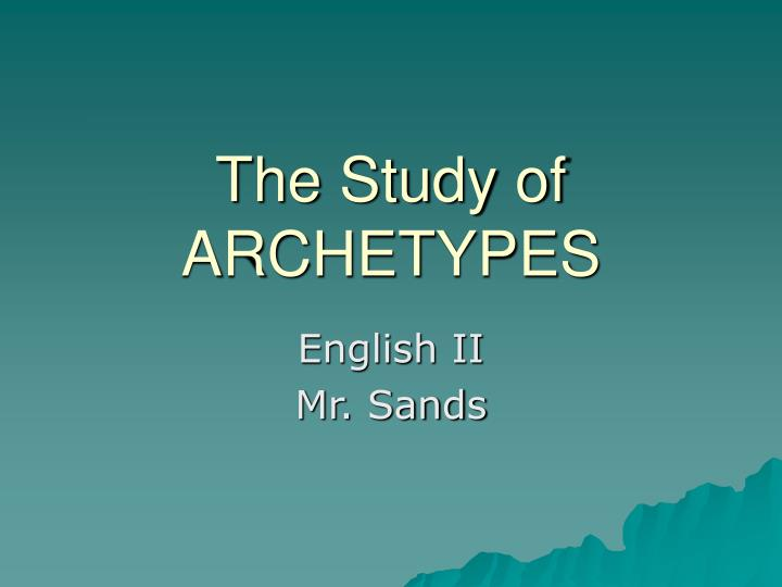 the study of archetypes n.