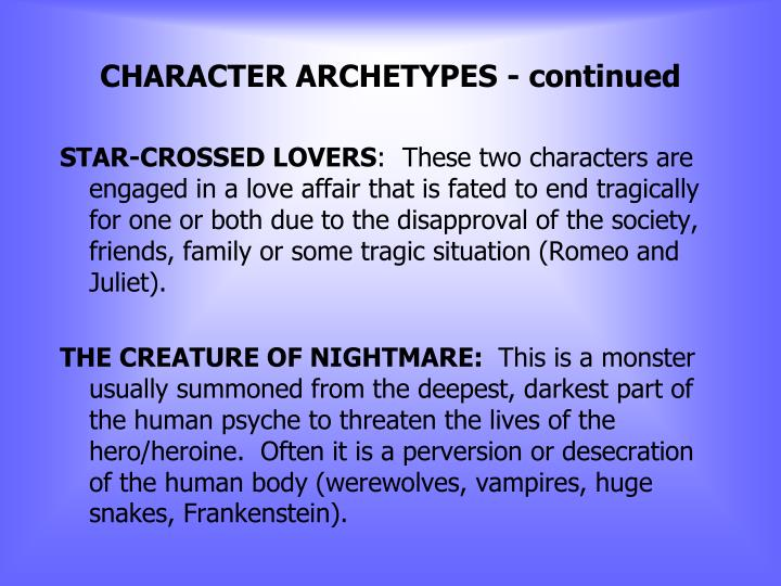 CHARACTER ARCHETYPES - continued