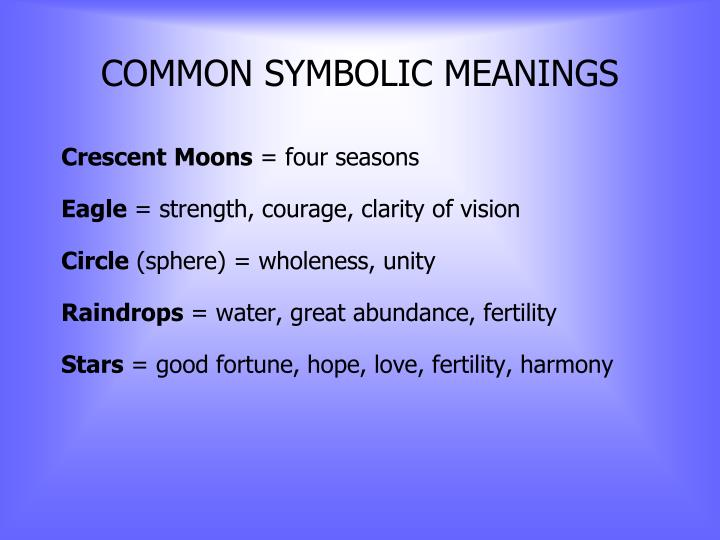 COMMON SYMBOLIC MEANINGS