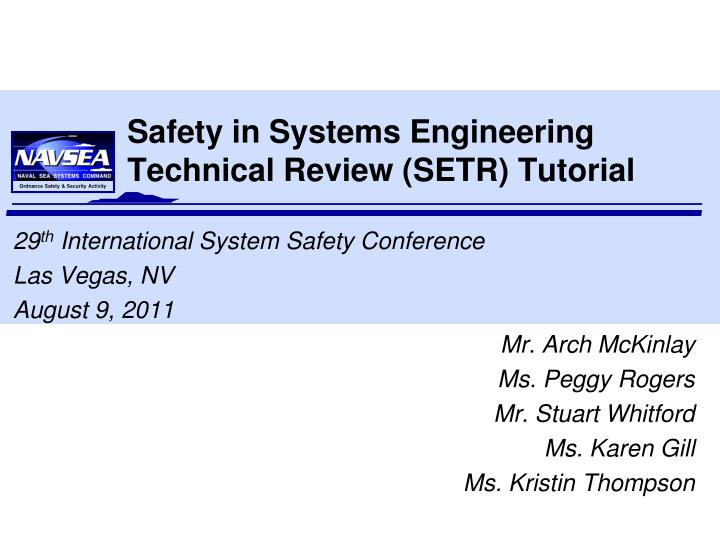 safety in systems engineering technical review setr tutorial n.