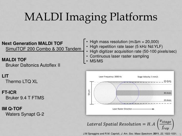 MALDI Imaging Platforms