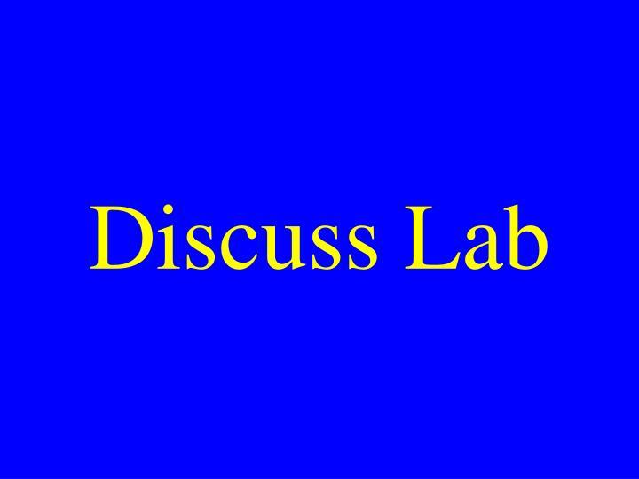 Discuss Lab