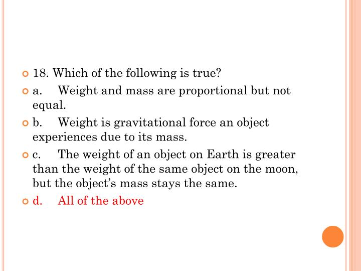 18. Which of the following is true?
