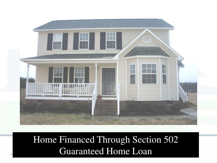 Home Financed Through Section 502 Guaranteed Home Loan