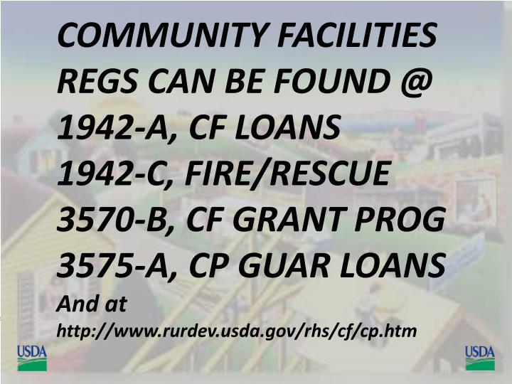 COMMUNITY FACILITIES REGS CAN BE FOUND @
