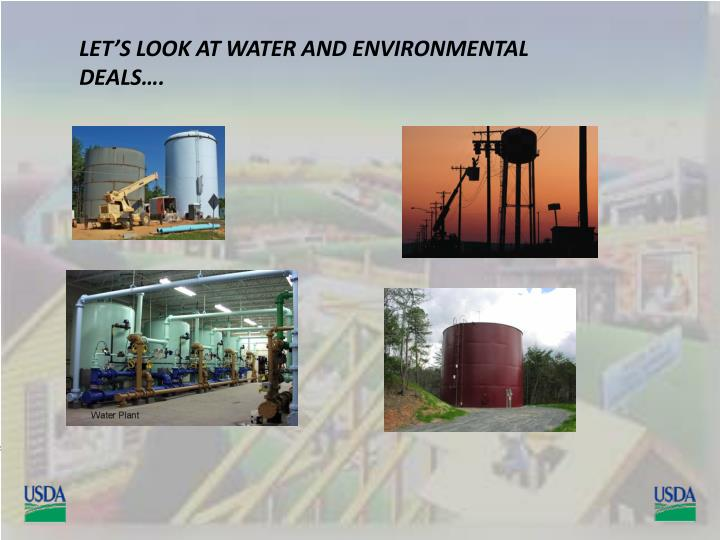 LET'S LOOK AT WATER AND ENVIRONMENTAL DEALS….