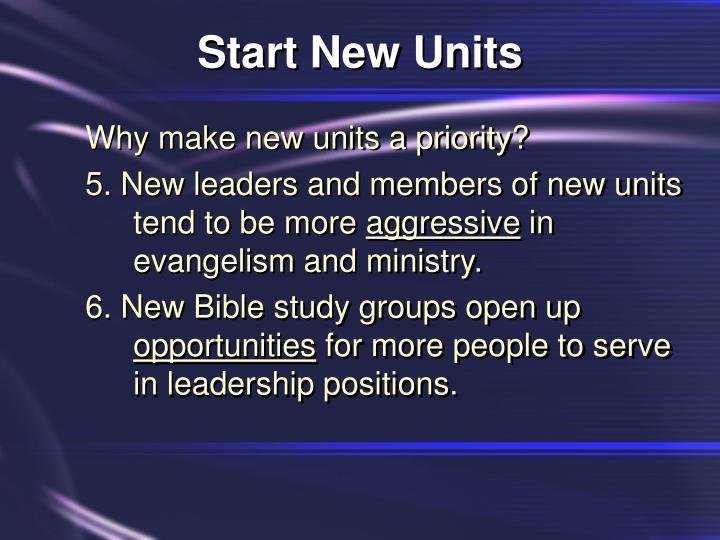 Start New Units