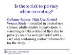 is there risk to privacy when recruiting