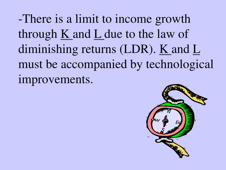 -There is a limit to income growth through