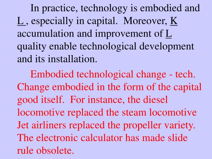 In practice, technology is embodied and