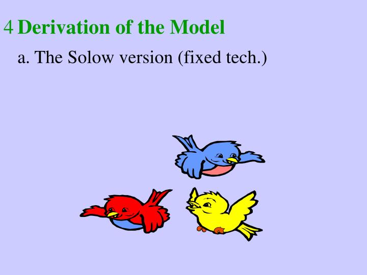 Derivation of the Model
