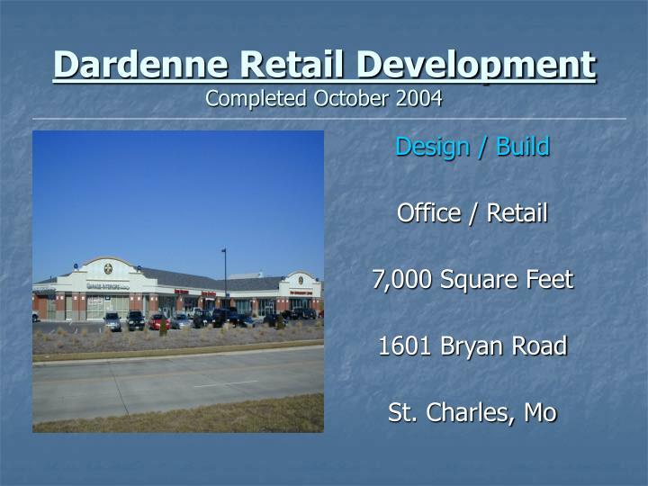 Dardenne Retail Development