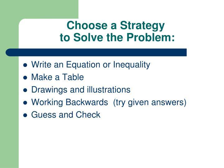 Choose a Strategy