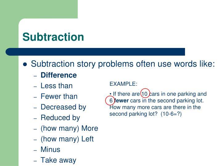 Subtraction