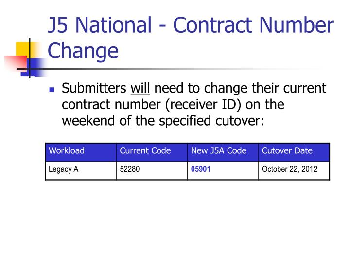 J5 National - Contract Number Change