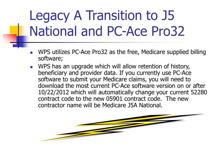 Legacy A Transition to J5 National and PC-Ace Pro32