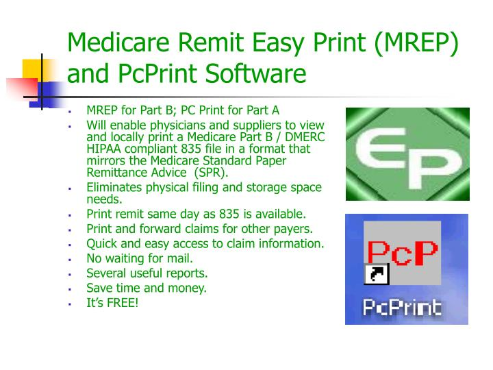 MREP for Part B; PC Print for Part A
