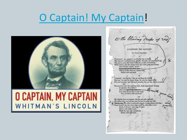 O Captain! My Captain