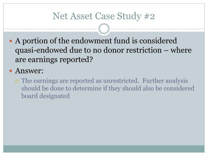 Net Asset Case Study #2