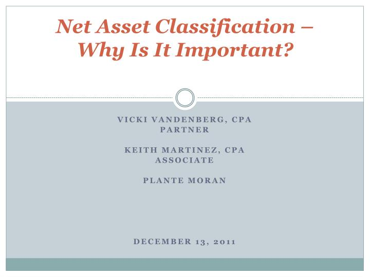 Net asset classification why is it important